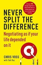 Cover of one othe best negotiation books Never Split the Difference by Chris Voss